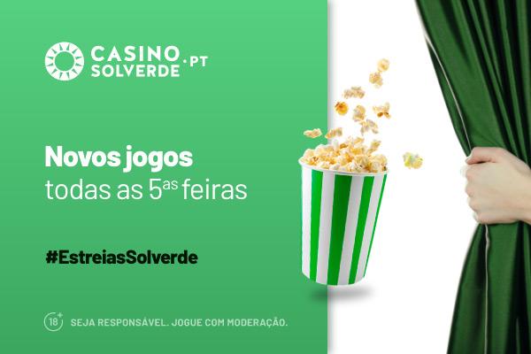 Todas as Quintas-Feiras há #EstreiasSolverde com um bónus exclusivo!
