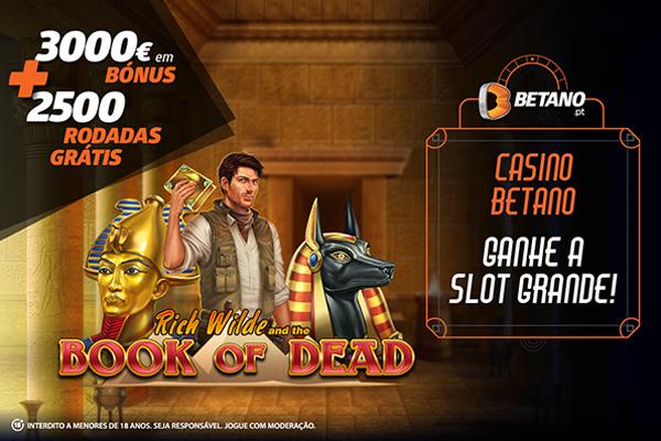 Ganhe a Slot Grande no Casino Betano: esta quinta-feira são 3000€ em Bónus e mais 2500 Rodadas Grátis